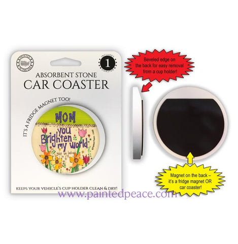 Mom You Brighten My World Car Coaster / Magnet