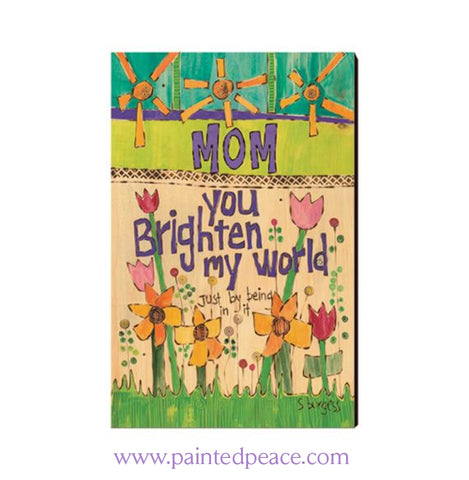Mom You Brighten My World Wooden Post Card Mini Art