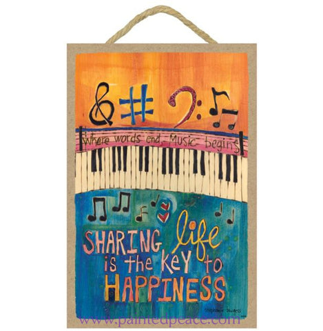 Music Is The Key To Happiness Wooden Sign