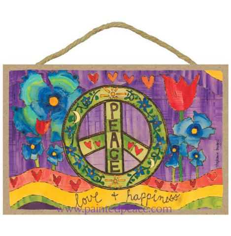 Peace Love And Happiness Wooden Sign