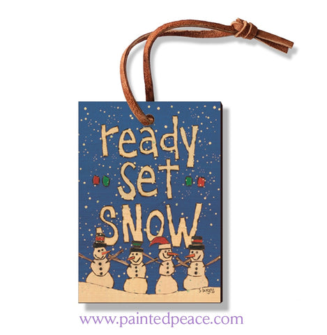 Ready Set Snow Ornament