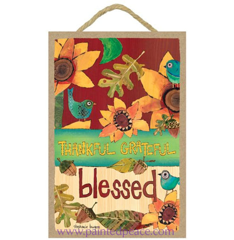 Thankful Grateful Blessed Wooden Sign