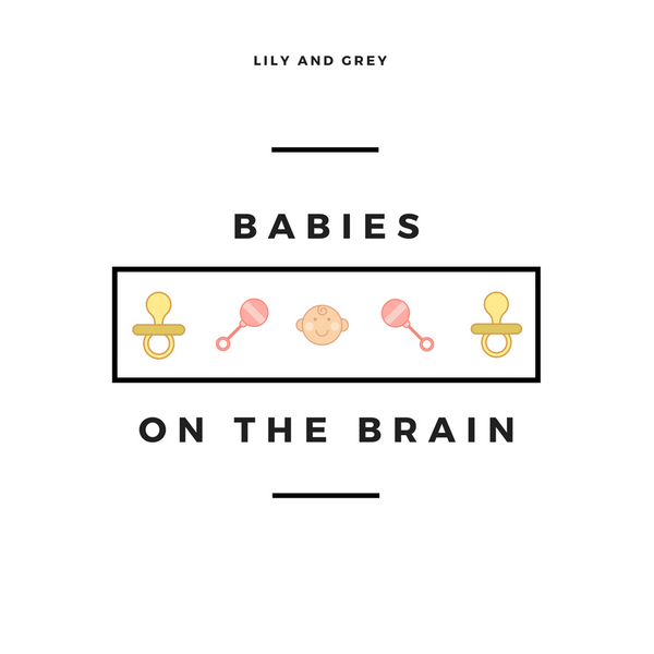 Babies on the Brain