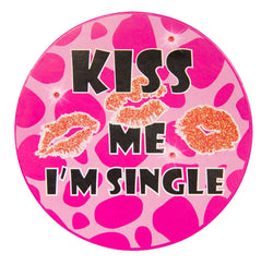 badge-led-kiss-me-im-single