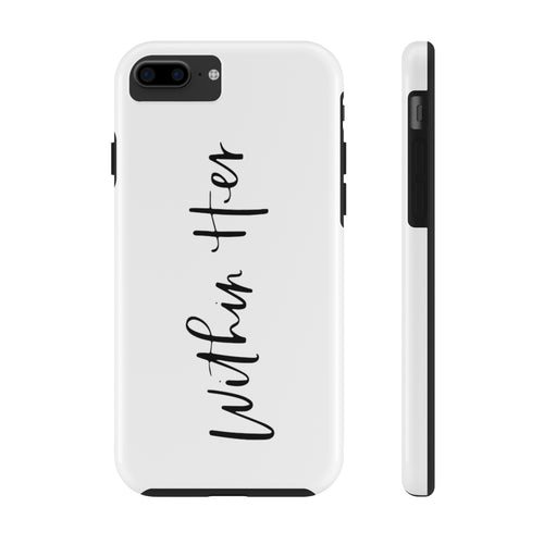 Within Her | Phone Case