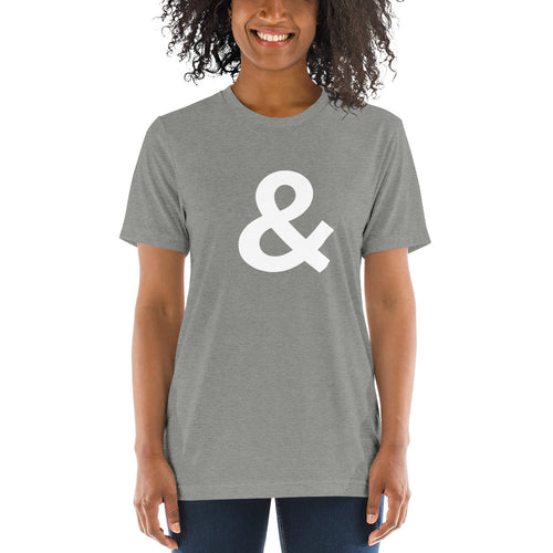 Ampersand | Triblend Tee with White Font
