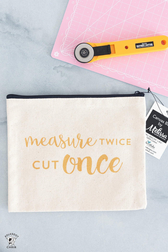Measure Twice, Cut Once Canvas Zippered Pouch
