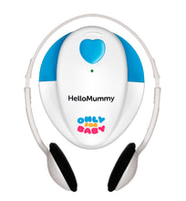 Only for Baby Hello Mummy