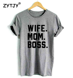 Wife. Mom. Boss. tee