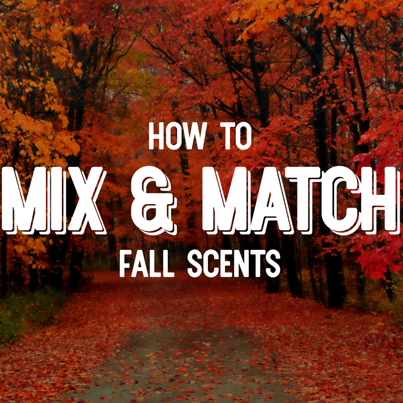 How to Mix & Match Fall Scents