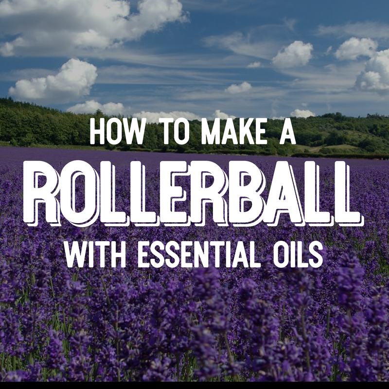 How To Make a Rollerball With Essential Oils
