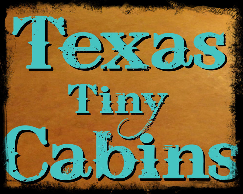 Texas Tiny Cabins