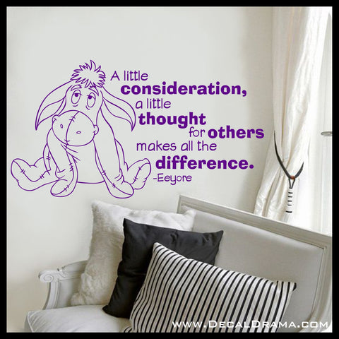 A Little Consideration, a Little Thought for Others Makes All the Difference, Eeyore Winnie the Pooh-inspired Vinyl Wall Decal
