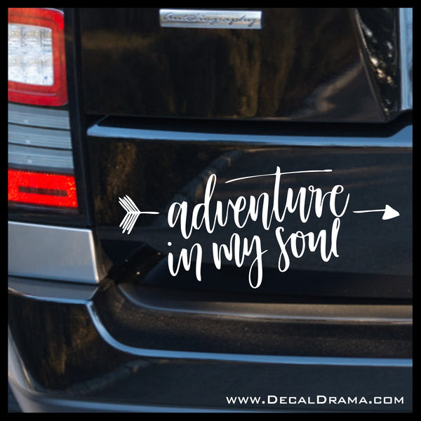 Adventure In My Soul, Nature Calls Outdoor Motivation Vinyl Car/Laptop Decal