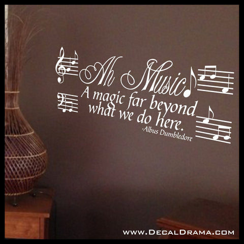 Ah! Music A Magic Far Beyond What We Do Here, Albus Dumbledore, Harry-Potter-Inspired Fan Art Vinyl Wall Decal