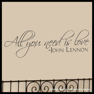 All You Need Is Love, LARGE John Lennon The Beatles lyrics Vinyl Wall Decal