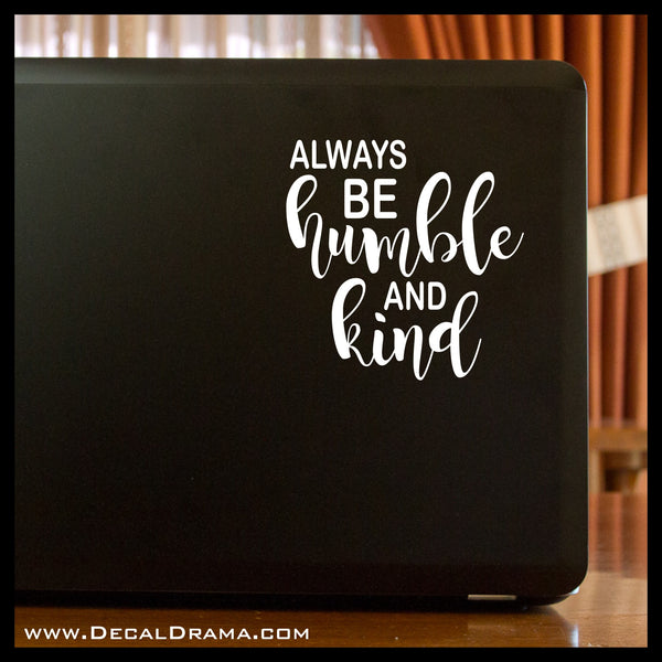 Always Be Humble and Kind, Mirror Motivator Vinyl Decal