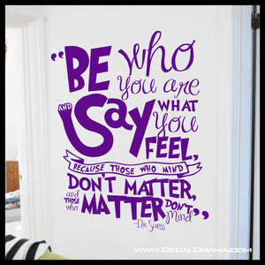 Be Who You are and Say What you Feel, Dr Seuss Vinyl Wall Decal