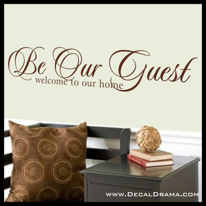 Be Our Guest Welcome to Our Home, Disney-Inspired Vinyl Wall Decal