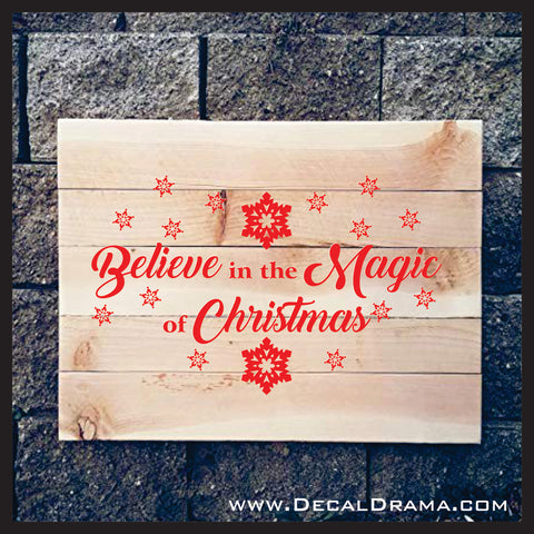 Believe in the Magic of Christmas Vinyl Wall Decal