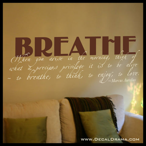 Breathe, When You Arise in the Morning, Marcus Aurelius Vinyl Wall Decal