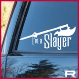 I'm a SLAYER, Buffy the Vampire Slayer-inspired Vinyl Car/Laptop Decal