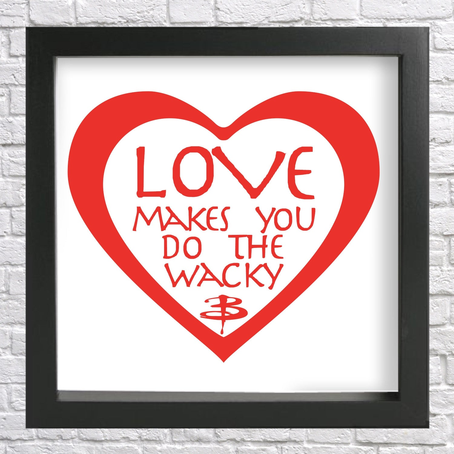 Love Makes You Do the WACKY, Buffy the Vampire Slayer-inspired Vinyl Wall Decal