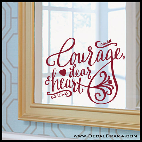 Courage Dear Heart Mirror Motivation Vinyl Decal | Aslan Chronicles of Narnia CS Lewis