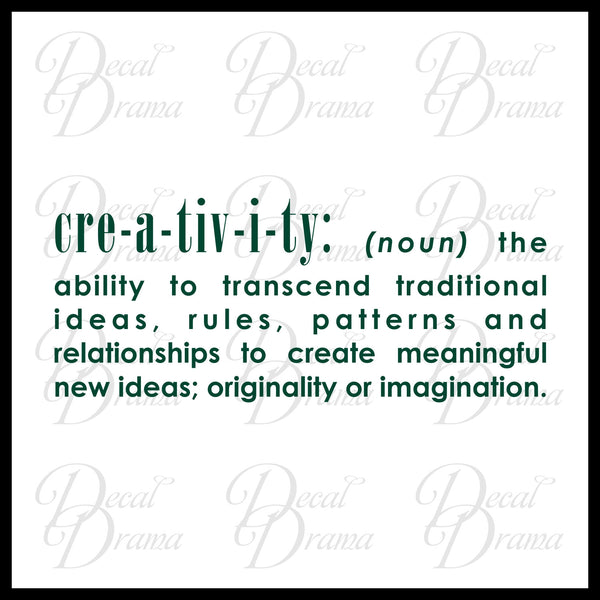 Creativity (noun) definition Vinyl Wall Decal