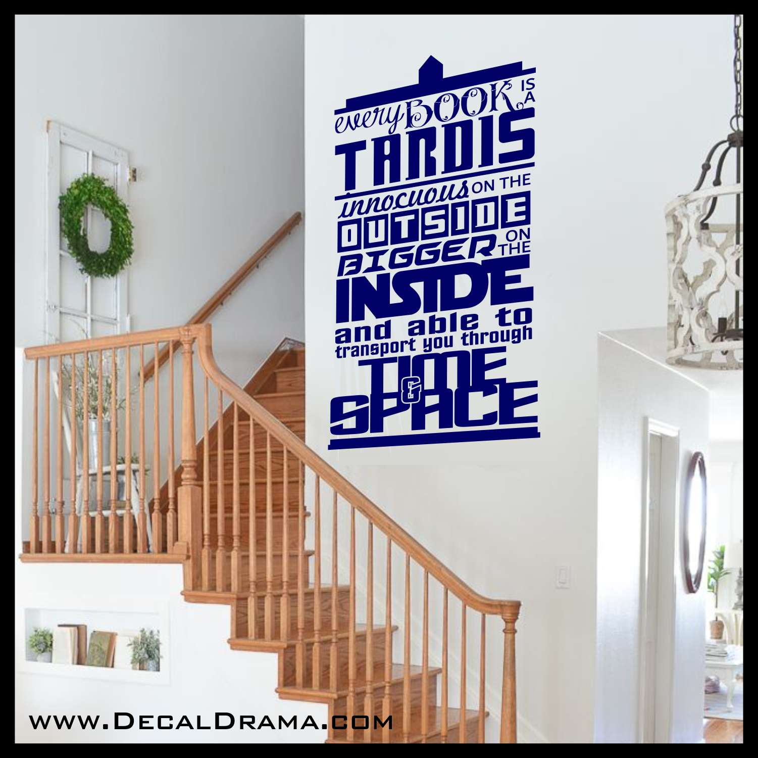 Every Book is a TARDIS Innocuous on the Outside Bigger on the Inside, Vinyl Wall Decal