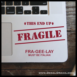 FRAGILE FRA-GEE-LAY Must Be Italian, A Christmas Story-inspired Fan Art Vinyl Car/Laptop Decal