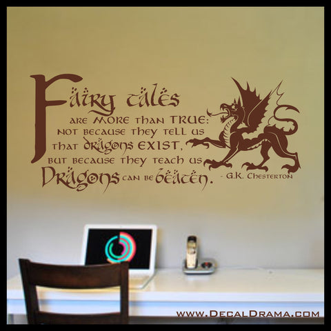 Fairy Tales are More than True: Dragons can be Beaten, GK Chesterton, Vinyl Wall Decal