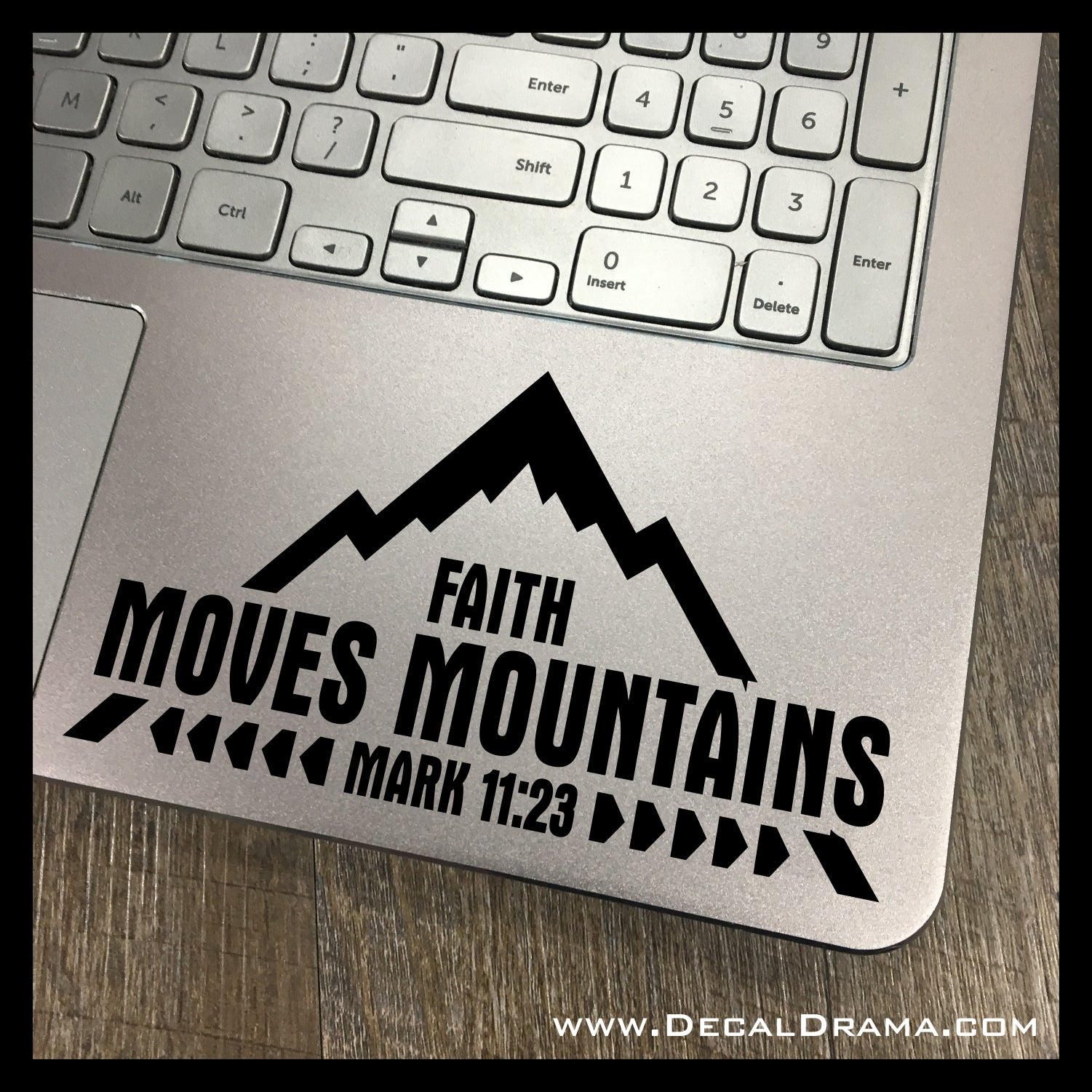 Faith can Move Mountains, Mark 11:23 Vinyl Mirror Motivator Decal