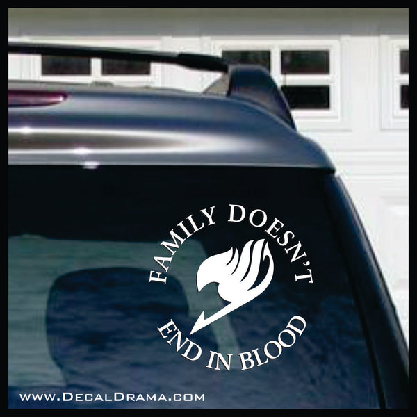 Family Doesn't End in Blood, Fairy Tail-inspired Vinyl Car/Laptop Decal