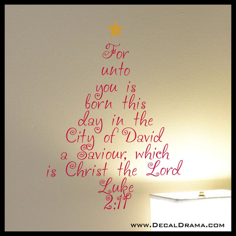 For unto you is born this day in the City of David Saviour Christ the Lord, Christmas Vinyl Wall Decal