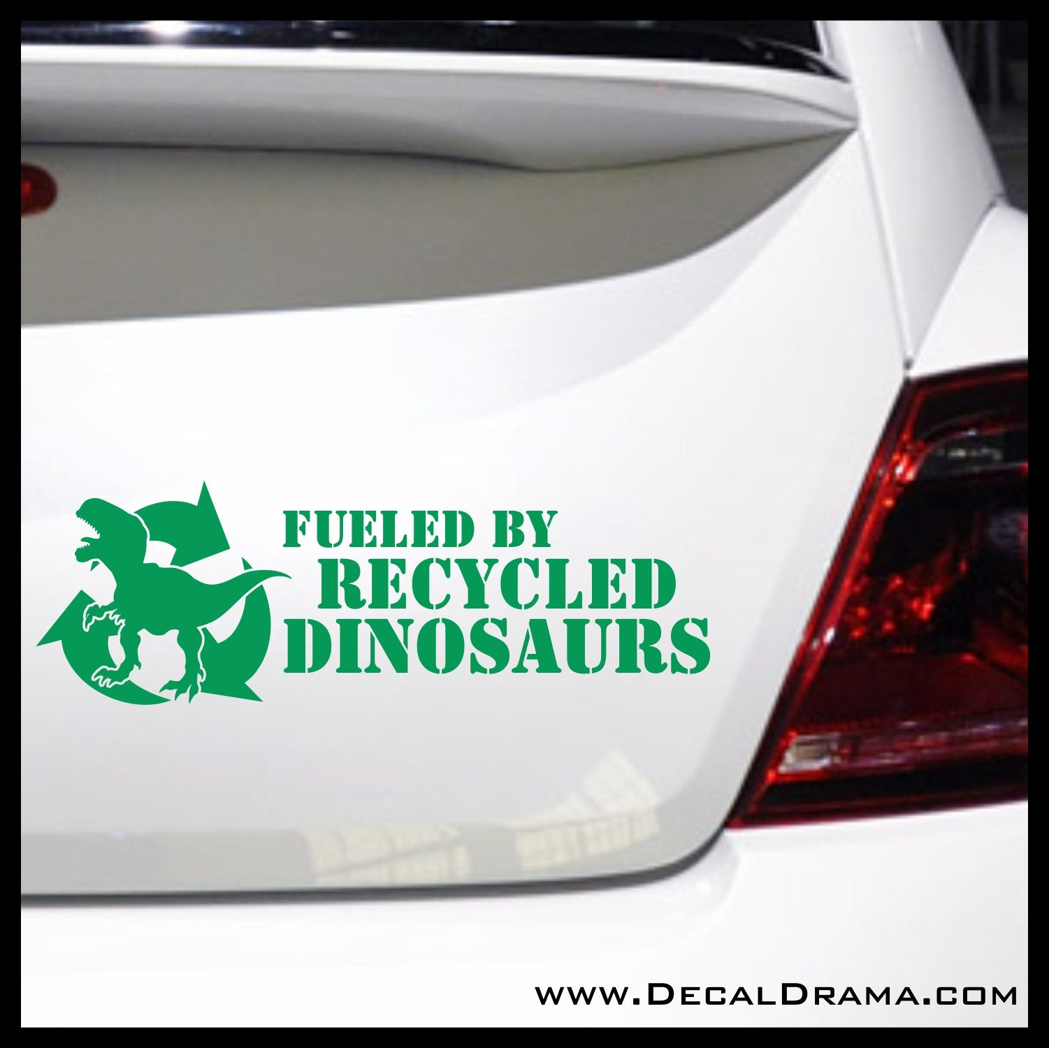 Fueled by Recycled Dinosaurs Vinyl Car Decal