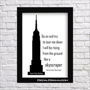 Go On and Try to Tear Me Down, I will be Rising from the Ground like a SKYSCRAPER, Demi Lovato Skyscraper lyrics Vinyl Wall Decal