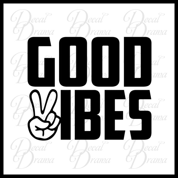 Good Vibes Peace Car/Laptop Vinyl Decal