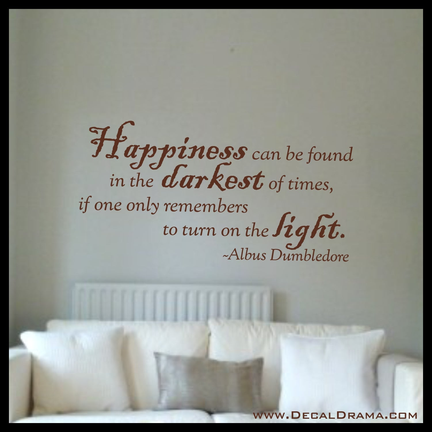Happiness can be Found in the Darkest of Times if One Only Remembers to Turn On the Light, Albus Dumbledore, Harry-Potter-Inspired Fan Art Vinyl Wall Decal
