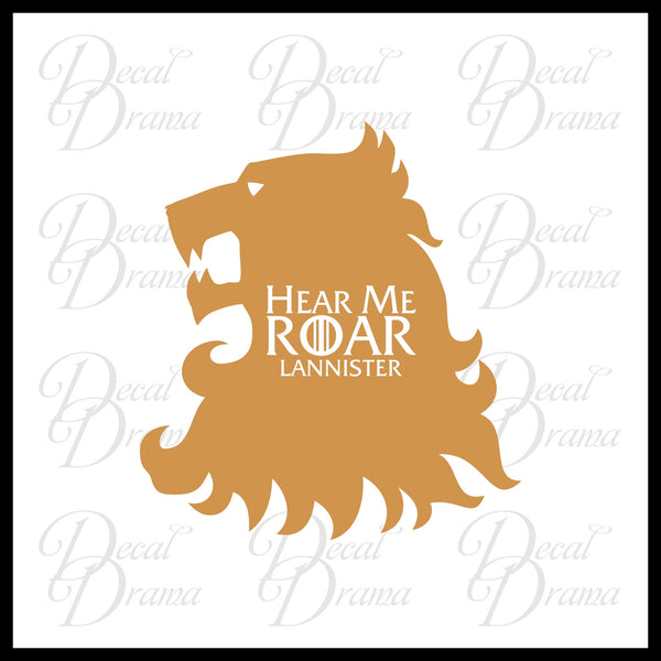 Hear Me Roar Lannister Lion GoT Game of Thrones-inspired Vinyl Car/Laptop Decal