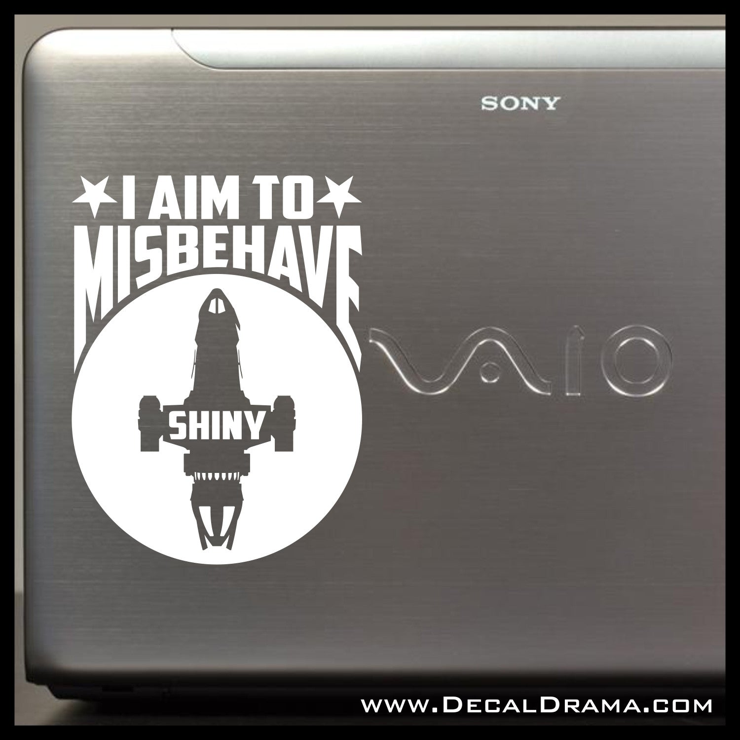 I Aim to Misbehave Firefly-inspired Vinyl Car/Laptop Decal