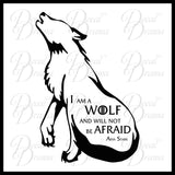 I am a WOLF and will not Be Afraid Direwolf Arya Stark, GoT Game of Thrones, Vinyl Wall Decal