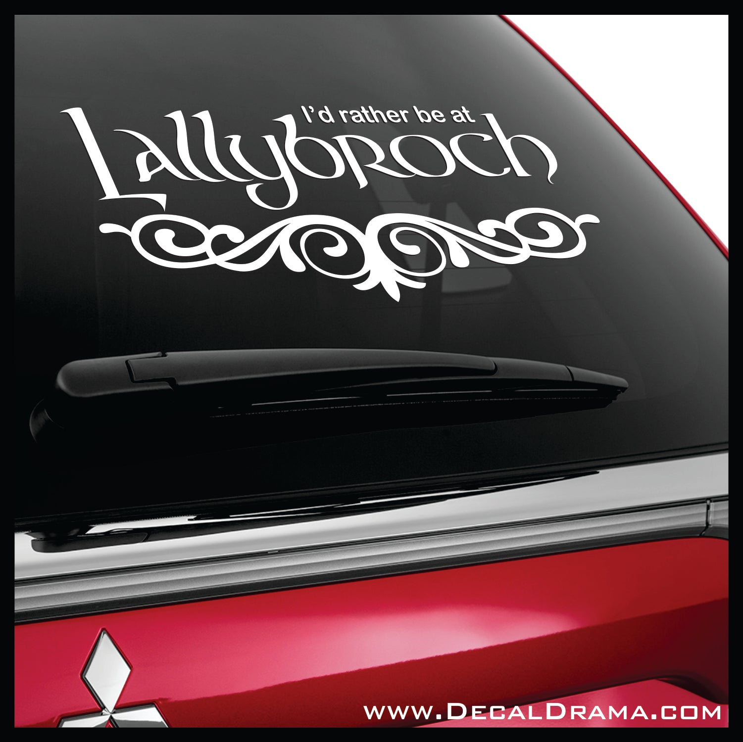 I'd Rather be at Lallybroch, Outlander-inspired Vinyl Car/Laptop Decal