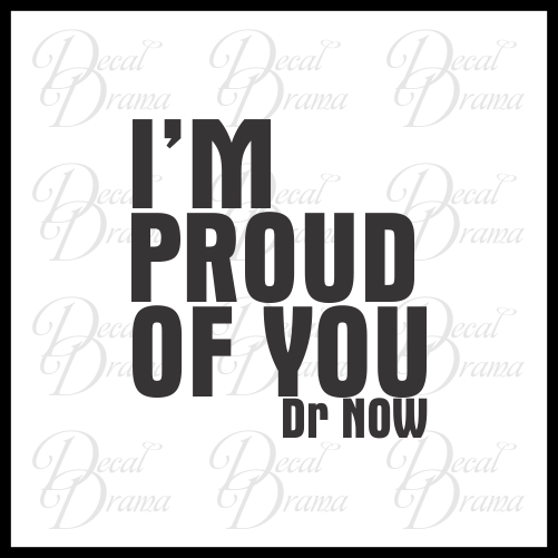I'm Proud of You, Body Positive Mirror Motivator Vinyl Decal