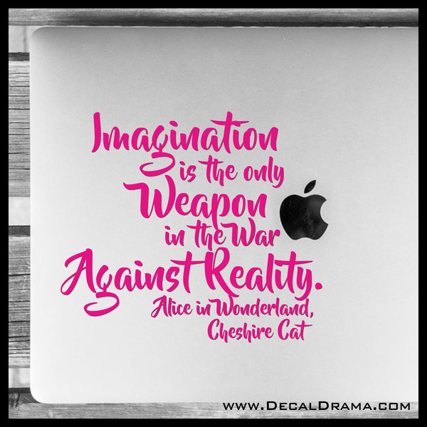 Imagination is the Only Weapon, Lewis Carroll-inspired Vinyl Car/Laptop Decal