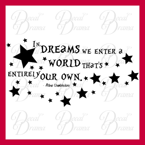 In Dreams We Enter a World that's Entirely Our Own, Albus Dumbledore, Harry-Potter-Inspired Fan Art Vinyl Wall Decal