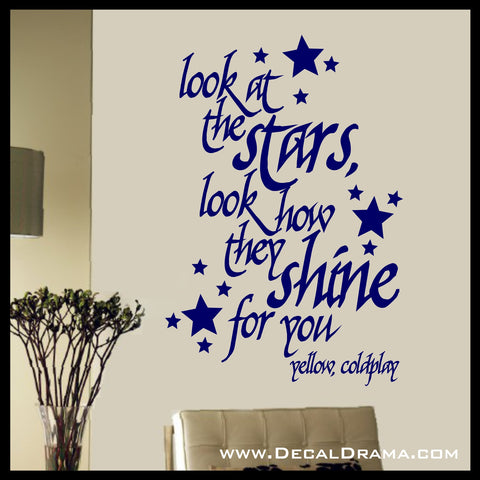 Look at the Stars, Look how they Shine for You, Coldplay, Yellow lyrics Vinyl Wall Decal
