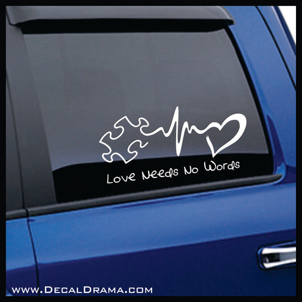 Love Needs No Words, Autism Awareness Vinyl Car/Laptop Decal