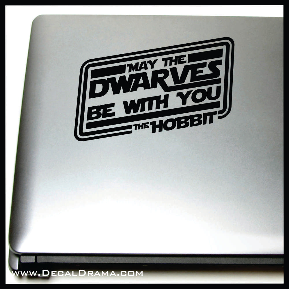 May the Dwarves Be With You, Lord of the Rings Star Wars Cross-Over Fan Art Vinyl Decal