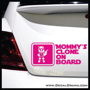 Mommy's Clone on Board, Star Wars-Inspired Fan Art Vinyl Wall Decal